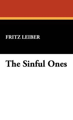 The Sinful Ones (Hardback)