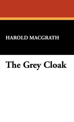 The Grey Cloak (Hardback)