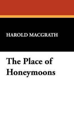 The Place of Honeymoons (Paperback)