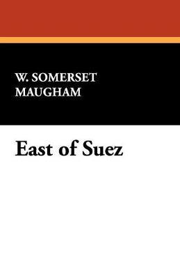 East of Suez (Paperback)