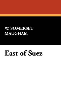 East of Suez (Hardback)
