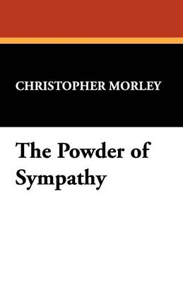 The Powder of Sympathy (Paperback)