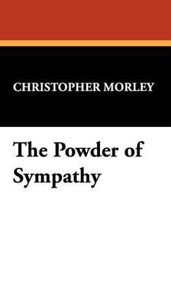 The Powder of Sympathy (Hardback)