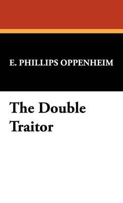 The Double Traitor (Hardback)