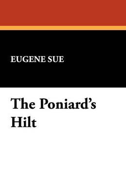 The Poniard's Hilt (Paperback)