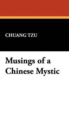 Musings of a Chinese Mystic (Hardback)