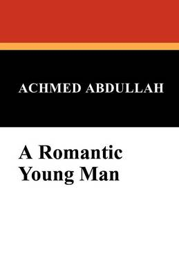 A Romantic Young Man (Paperback)
