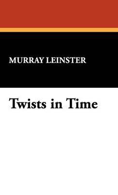 Twists in Time (Hardback)