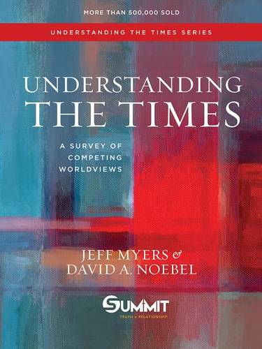 Understanding the Times: A Survey of Competing Worldviews (Hardback)