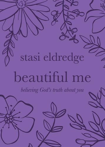 Beautiful Me: Believing God's Truth about You (Paperback)