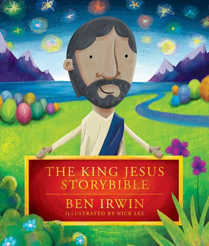 The King Jesus Storybible (Hardback)