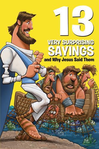 13 Very Surprising Sayings and Why Jesus Said Them - 13 Very (Paperback)