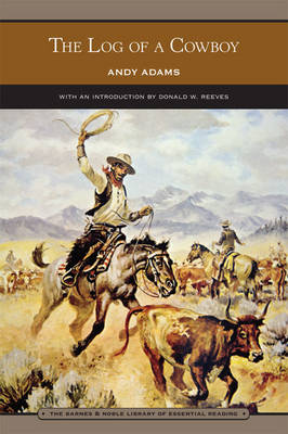 The Log of a Cowboy (Barnes & Noble Library of Essential Reading) (Paperback)
