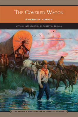 The Covered Wagon (Barnes & Noble Library of Essential Reading) (Paperback)