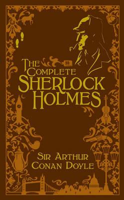 The Complete Sherlock Holmes (Volume II Signature Edition) - Barnes & Noble Signature Editions (Leather / fine binding)