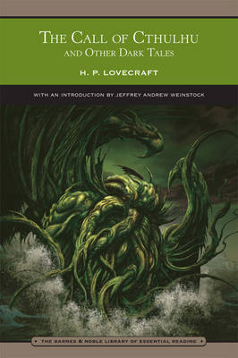 The Call of Cthulhu and Other Dark Tales - Barnes & Noble Library of Essential Reading (Paperback)