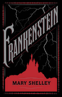 Frankenstein (Barnes & Noble Single Volume Leatherbound Classics) (Leather / fine binding)