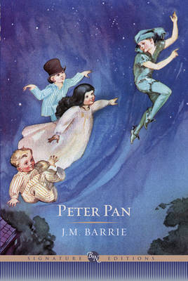 Peter Pan - Barnes & Noble Signature Editions (Hardback)