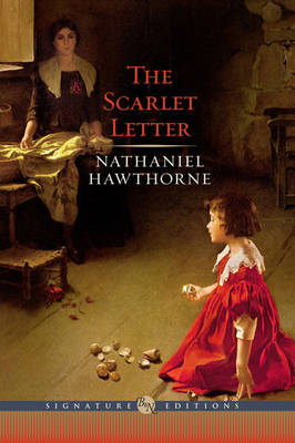 The Scarlet Letter - Barnes & Noble Signature Editions (Hardback)