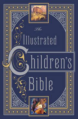 Illustrated Children's Bible (Barnes & Noble Collectible Classics: Omnibus Edition) - Barnes & Noble Leatherbound Children's Classics (Leather / fine binding)