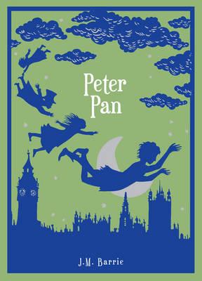Peter Pan by Sir J. M. Barrie, Sir James Matthew Barrie | Waterstones