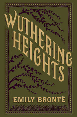 Wuthering Heights: (Barnes & Noble Collectible Classics: Flexi Edition) - Barnes & Noble Flexibound Editions