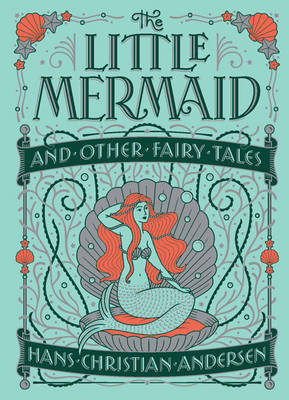 Little Mermaid and Other Fairy Tales (Barnes & Noble Children's Leatherbound Classics) - Barnes & Noble Collectible Editions (Paperback)