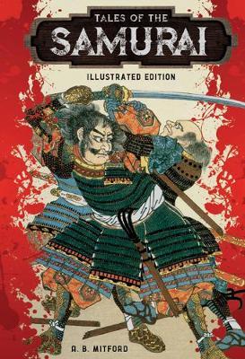 Tales of the Samurai - Illustrated Classic Editions (Hardback)