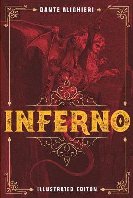 Inferno - Illustrated Classic Editions (Hardback)
