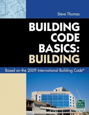 Code Basics Series: 2009 International Building Code (Paperback)