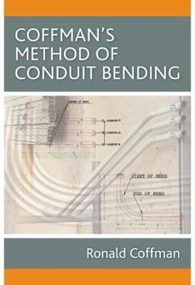 Coffman's Method of Conduit Bending