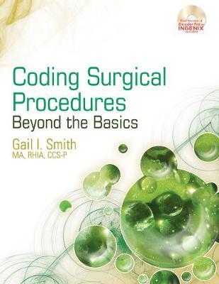 Coding Surgical Procedures: Beyond the Basics