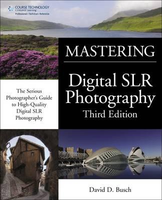 Mastering Digital SLR Photography (Paperback)