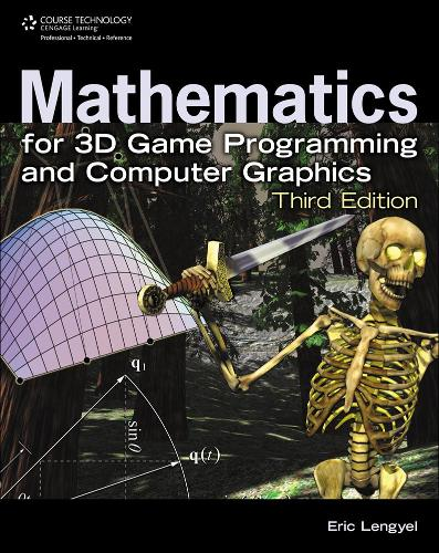 Mathematics for 3D Game Programming and Computer Graphics (Hardback)