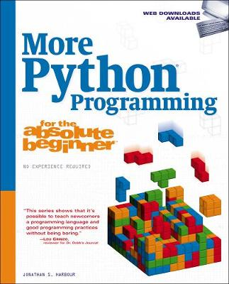 More Python Programming for the Absolute Beginner (Paperback)