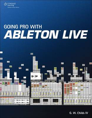 Going Pro with Ableton Live (Paperback)