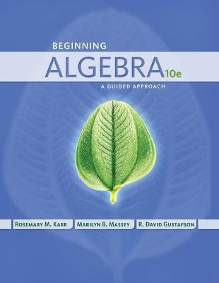 Beginning Algebra: A Guided Approach (Hardback)
