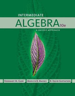Intermediate Algebra: A Guided Approach (Hardback)