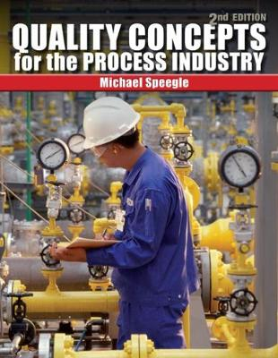 Quality Concepts for the Process Industry (Paperback)
