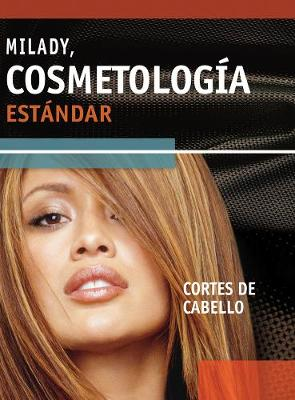 Spanish Translated Haircutting Supplement for Milady's Standard Cosmetology 2008 (Spiral bound)