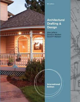 Architectural Drafting and Design, International Edition