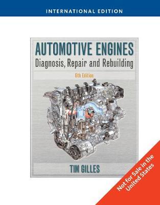 Automotive Engines: Diagnosis, Repair, Rebuilding, International Edition (Paperback)
