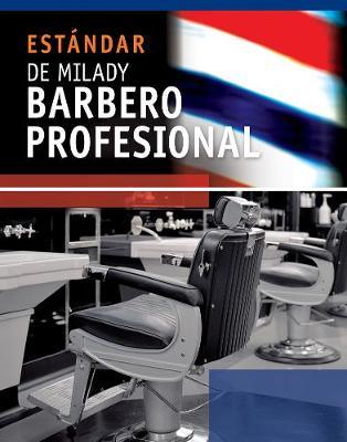 Spanish Translated Milady's Standard Professional Barbering (Paperback)