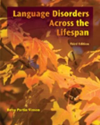 Language Disorders Across the LifeSpan (Paperback)