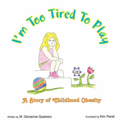 I'm Too Tired to Play (Paperback)