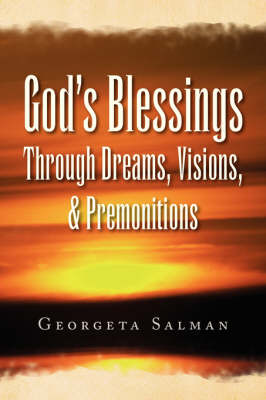 God's Blessings Through Dreams, Visions, & Premonitions (Paperback)