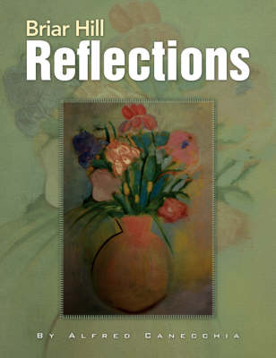 Briar Hill Reflections (Paperback)