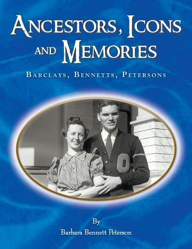 Ancestors, Icons and Memories (Paperback)