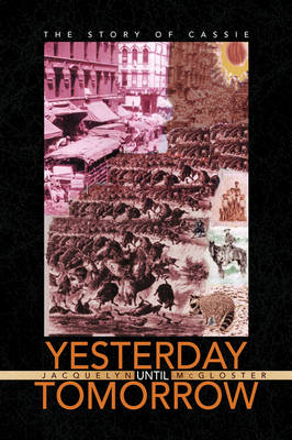 Yesterday Until Tomorrow (Paperback)