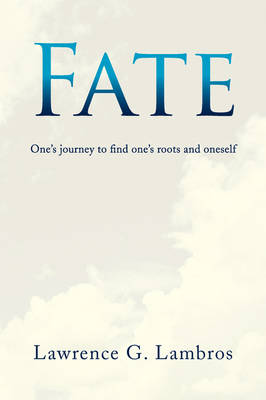 Fate: One's Journey to Find One's Roots and Oneself (Paperback)